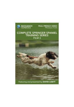 Springer Spaniel Training Film 3 David Lissett